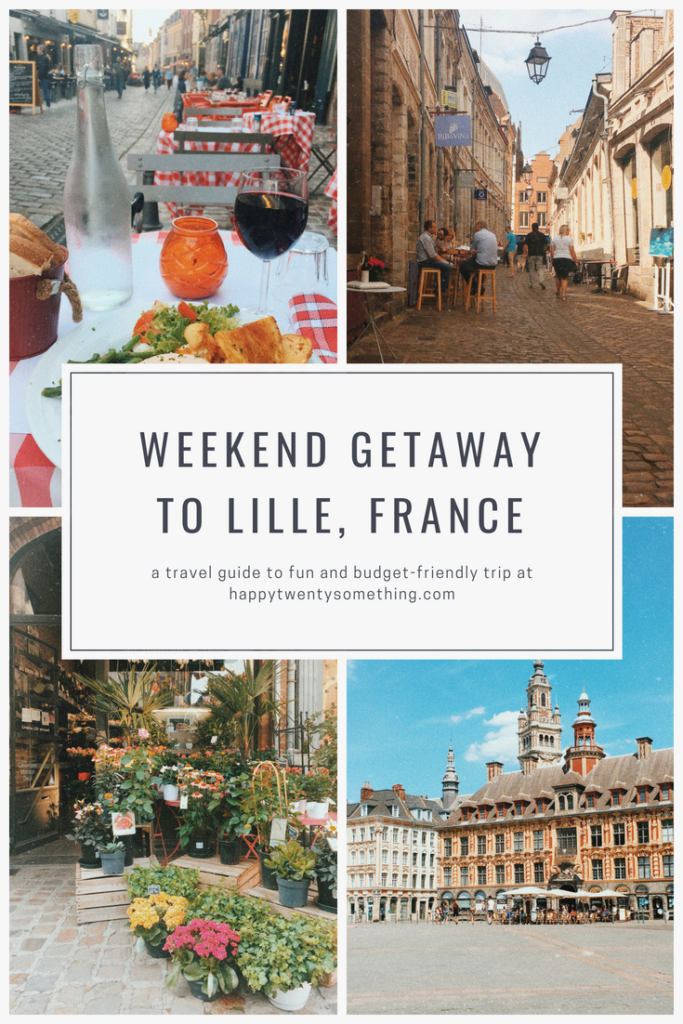Weekend Getaway To Lille: What to do and see
