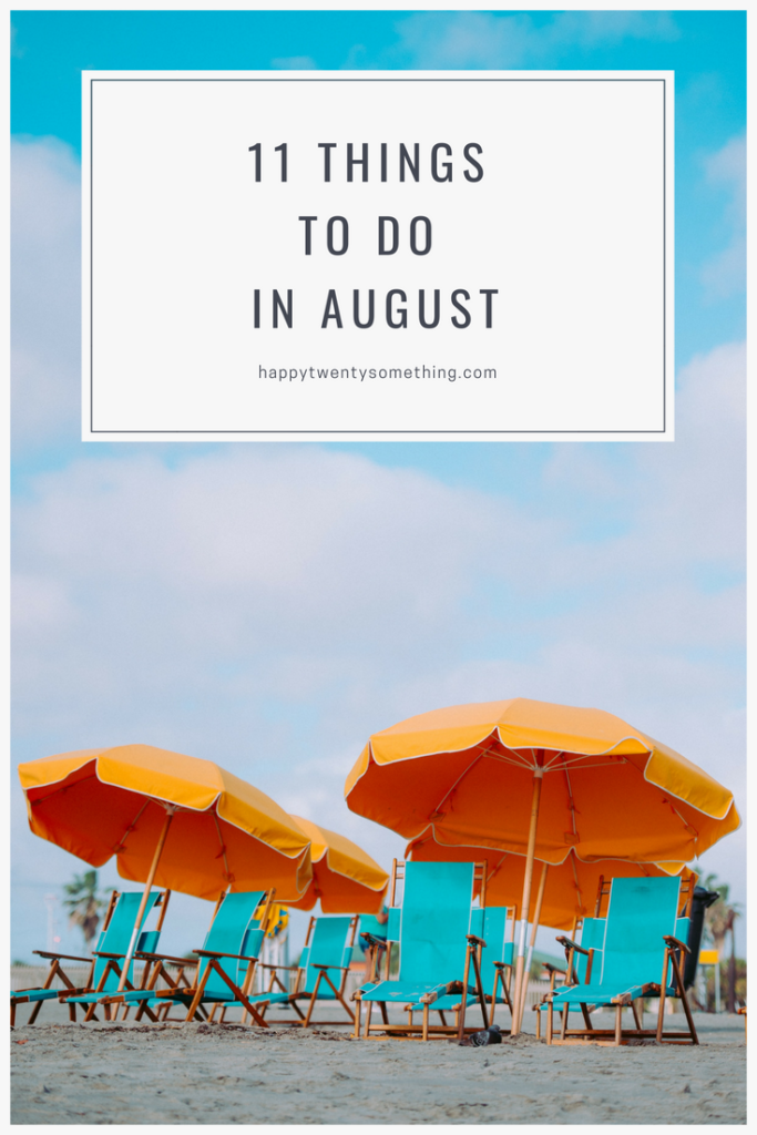 to do in august